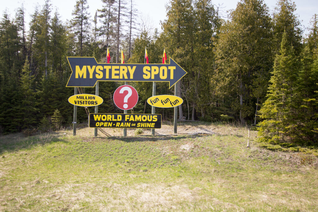 A sign for the Mystery Spot in St. Ignace, Michigan.
