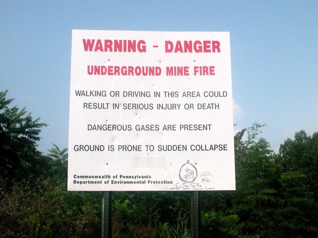 A warning sign in Centralia, Pennsylvania.