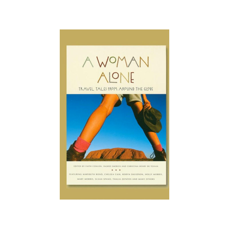 """A Woman Alone,"" edited by Faith Conlon."