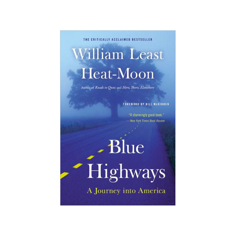 """Blue Highways"" by William Least Heat-Moon."