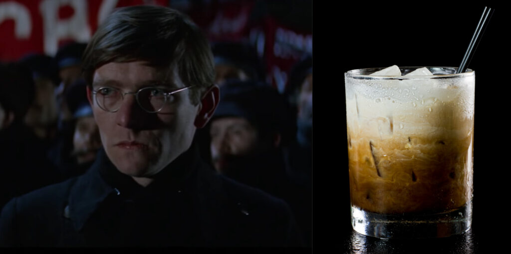Doctor Zhivago and a White Russian.