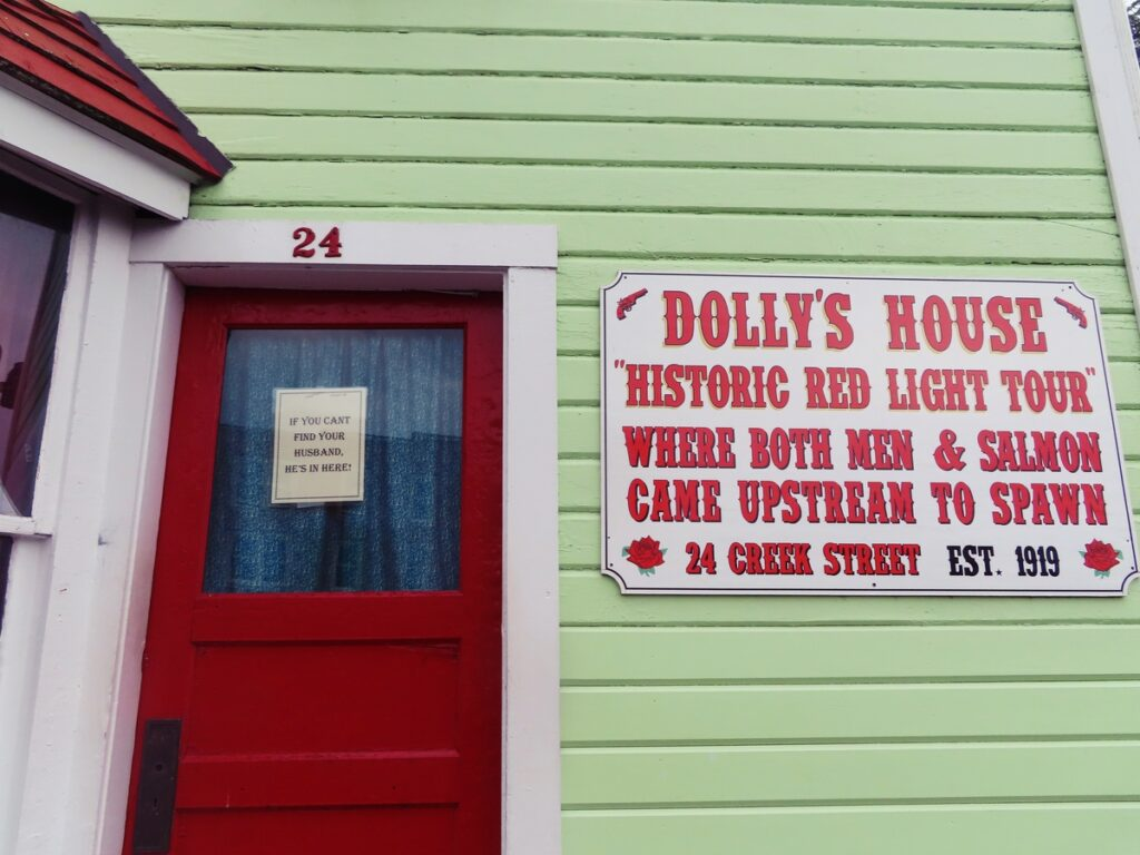 Dolly's House on Creek Street in Ketchikan.