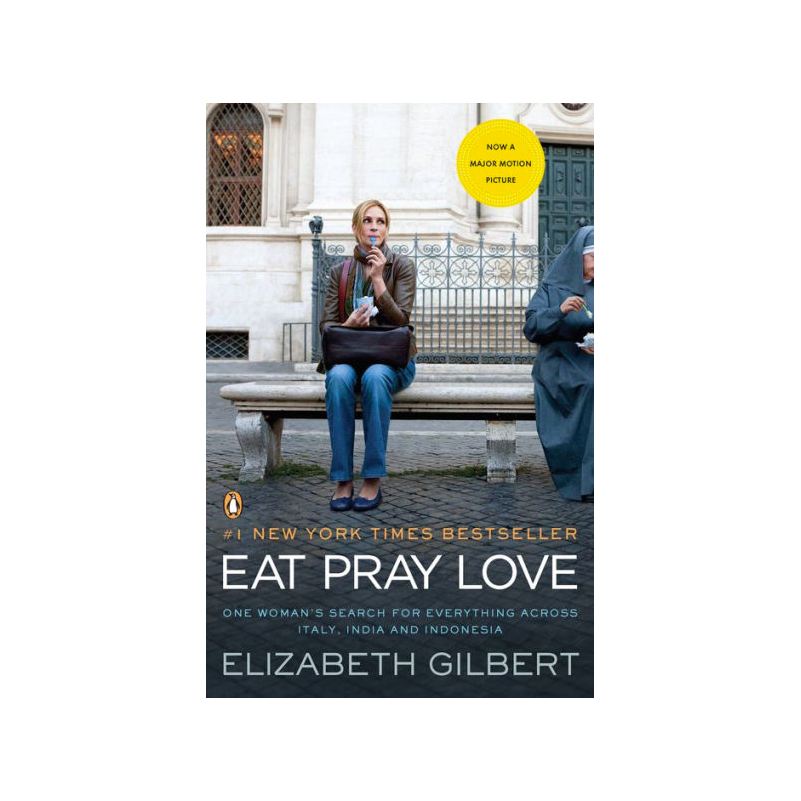 """Eat Pray Love"" by Elizabeth Gilbert."