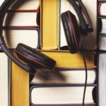 Headphones and books.