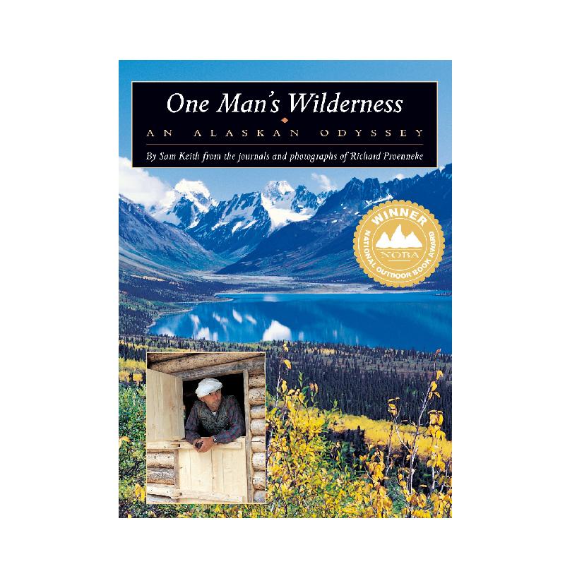 One Man's Wilderness: An Alaskan Odyssey.