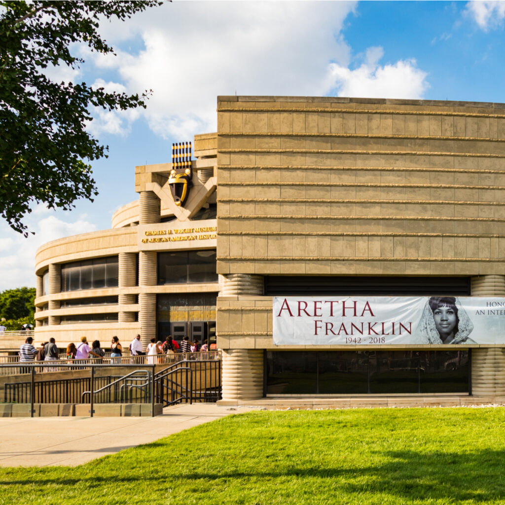 The Charles H. Wright Museum of African American History.