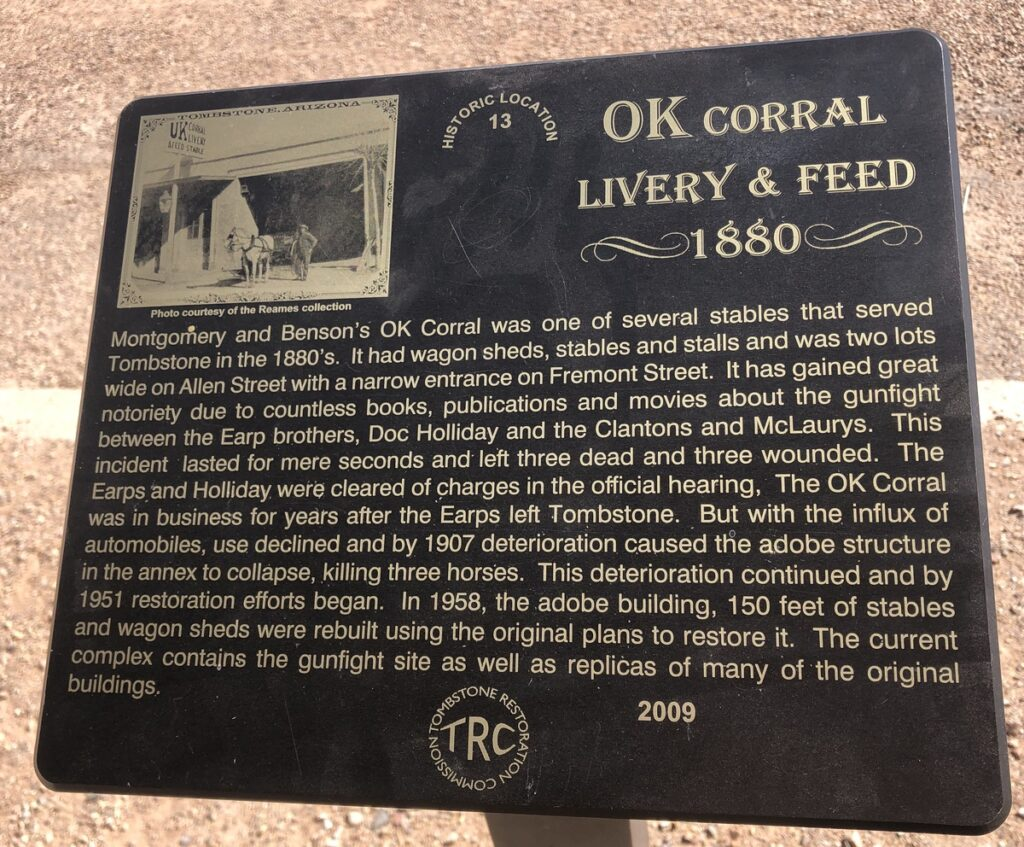 The sign at the O.K. Corral in Tombstone, Arizona.