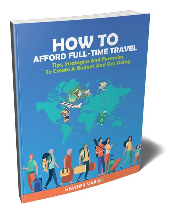 How To Afford Full-Time Travel